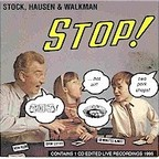 Stock, Hausen & Walkman - Stop!