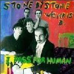 Stone By Stone W/Chris D. - I Pass For Human
