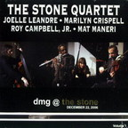 Stone Quartet - DMG @ The Stone · December 22, 2006 · Volume 1