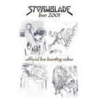 Stormblade - Live 2001 · Official Live Bootleg Video