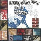 Stormshadow - Set On Destroy