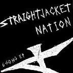 Straightjacket Nation - 6 Song EP