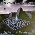 Strangers On A Train - The Key Part 2: The Labyrinth