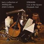 Strawbs - Just A Collection Of Antiques And Curios · Live At The Queen Elizabeth Hall
