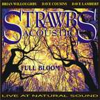 Strawbs - Strawbs Acoustic · Full Bloom · Live At Natural Sound