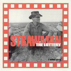 Strawman - The Lottery