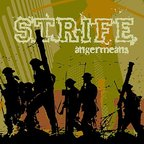 Strife (US) - Angermeans