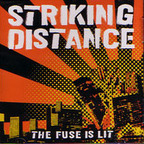 Striking Distance - The Fuse Is Lit