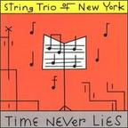 String Trio Of New York - Time Never Lies