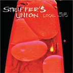 Stripper's Union - Local 518