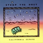 Stump The Host - California Zephyr