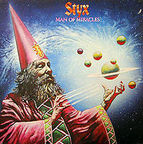 Styx - Man Of Miracles
