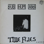 Subhumans (UK) - Time Flies... ...But Aeroplanes Crash