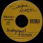 Sublime - Acoustic · Bradley Nowell & Friends