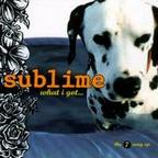 Sublime - What I Got...