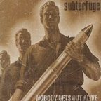Subterfuge - Nobody Gets Out Alive