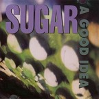 Sugar - A Good Idea