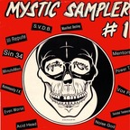 Suicidal Tendencies - Mystic Sampler #1