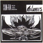 Sun Ra And His Astro Infinity Arkestra - Atlantis