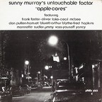 Sunny Murray's Untouchable Factor - Apple Cores
