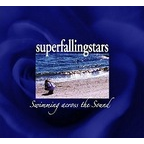 Superfallingstars - Swimming Across The Sound