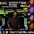 Superstar Quamallah - Don't Call Me John