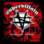 Supervillain - Earthquake Machine