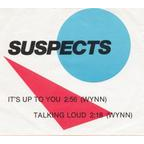 Suspects - It's Up To You