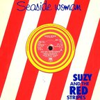 Suzy And The Red Stripes - Seaside Woman