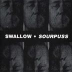 Swallow (US 2) - Sourpuss