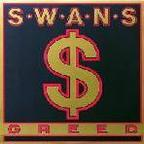 Swans - Greed
