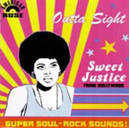 Sweet Justice - Outta Sight