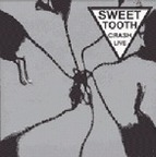 Sweet Tooth - Crash Live