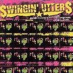 Swingin' Utters - Dead Flowers, Bottles, Bluegrass, And Bones