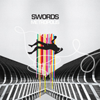 Swords (US) - Metropolis