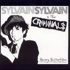 Sylvain Sylvain & The Criminal$ - Bowery Butterflies