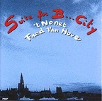 't Nonet Fred Van Hove - Suite For B... City