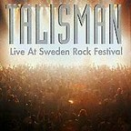 Talisman - Live At Sweden Rock Festival