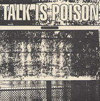Talk Is Poison - Straight To Hell