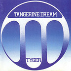 Tangerine Dream - Tyger