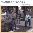 Tangled Roots - Angel From Montgomery