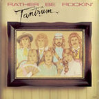 Tantrum - Rather Be Rockin'