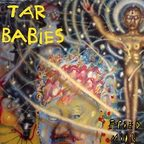 Tar Babies - Fried Milk