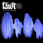 Tarot - To Live Again