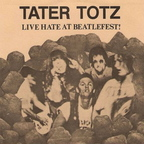 Tater Totz - Live Hate At Beatlefest!