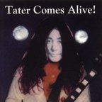 Tater Totz - Tater Comes Alive!