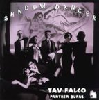 Tav Falco's Panther Burns - Shadow Dancer
