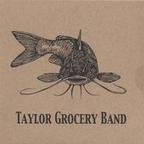 Taylor Grocery Band - s/t