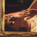Team Sleep - s/t