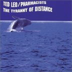 Ted Leo / Pharmacists - The Tyranny Of Distance